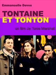 Tontaine et Tonton | Marshall, Tonie (Réalisateur)