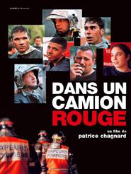 Dans un camion rouge | Chagnard, Patrice (Réalisateur)