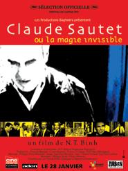 Claude Sautet ou la magie invisible | Nguyen Trong, Binh (Réalisateur)
