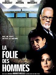 La Folie des hommes   Martinelli, Renzo (Réalisateur)