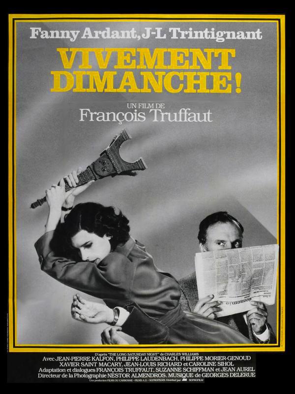 Vivement dimanche ! | Truffaut, François (Réalisateur)