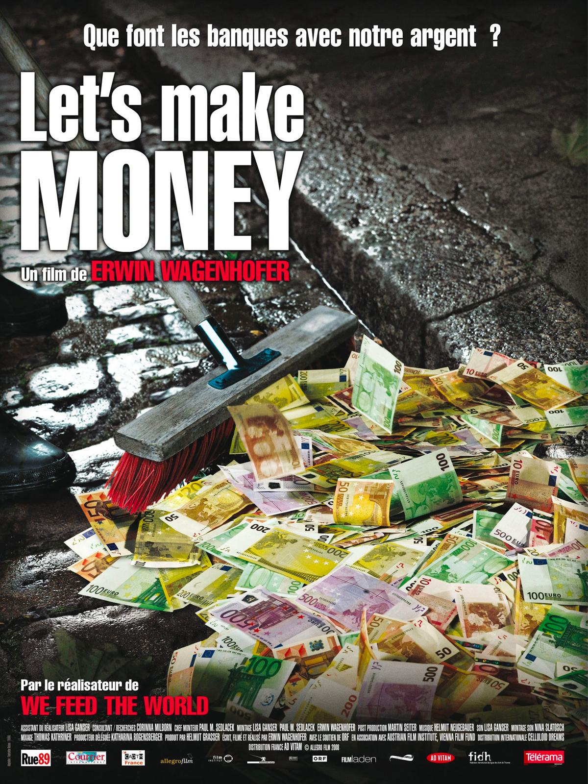 Let's Make Money | Wagenhofer, Erwin (Réalisateur)