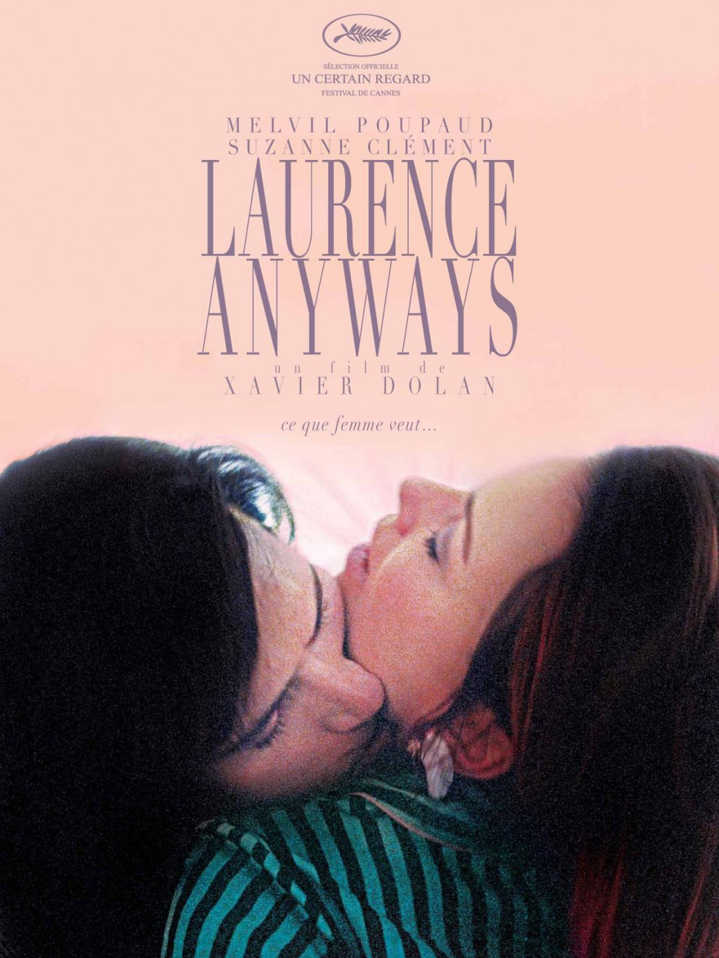 Laurence Anyways | Dolan, Xavier (Réalisateur)