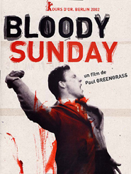 Bloody sunday | Greengrass, Paul (Réalisateur)