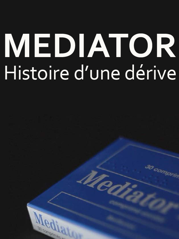 Médiator, histoire d'une dérive | Nicolas, Bernard (Réalisateur)