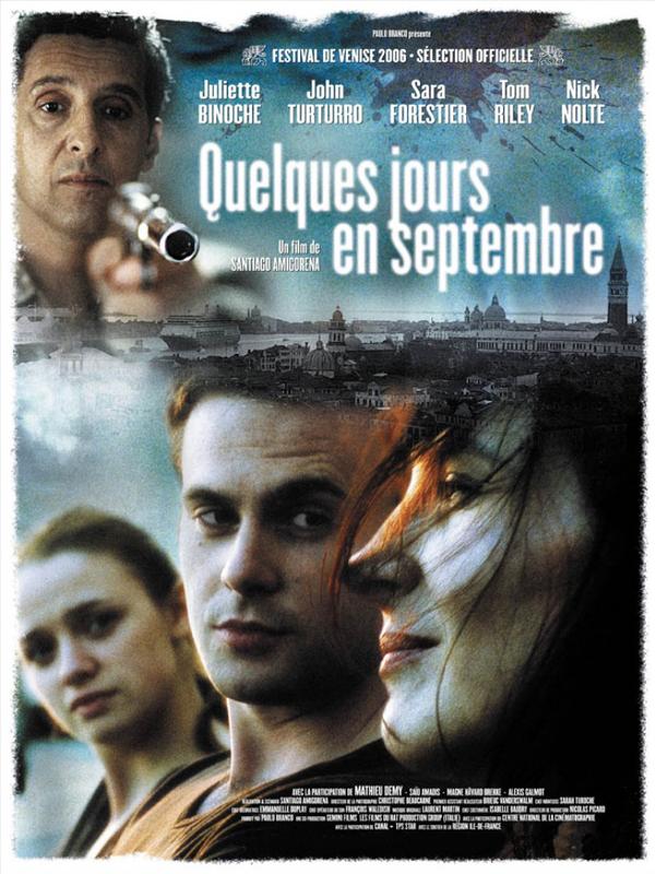 Quelques jours en septembre | Amigorena, Santiago (Réalisateur)
