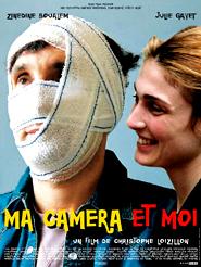 Ma caméra et moi | Loizillon, Christophe (Réalisateur)