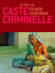 Caste criminelle | Zauberman, Yolande (Réalisateur)