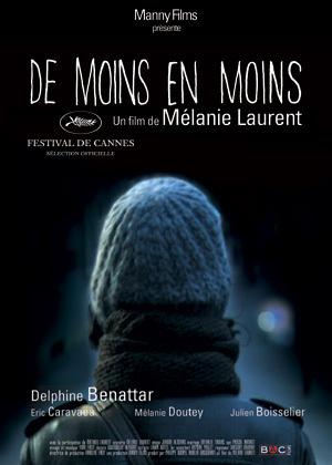 De moins en moins | Laurent, Mélanie (Réalisateur)