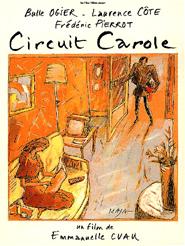 Circuit Carole   Cuau, Emmanuelle (Réalisateur)