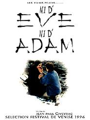Ni d'Eve, ni d'Adam | Civeyrac, Jean Paul (Réalisateur)