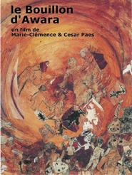 Le Bouillon d'Awara | Paes, César (Réalisateur)