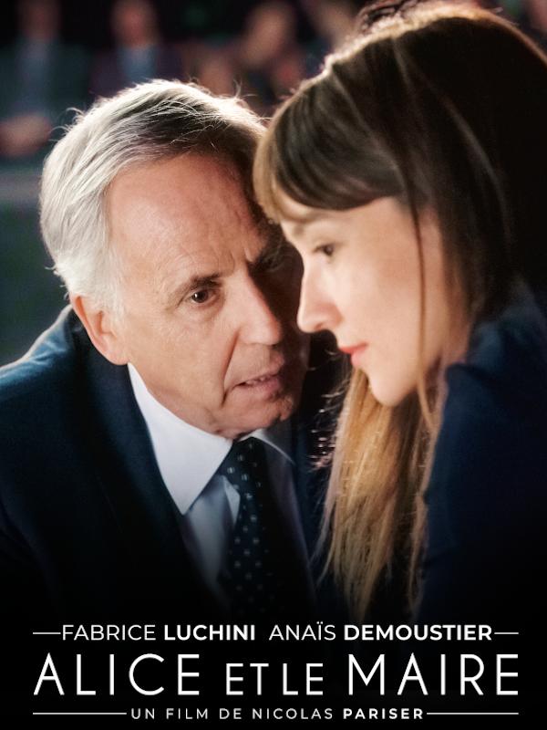Alice et le maire | Pariser, Nicolas (Réalisateur)