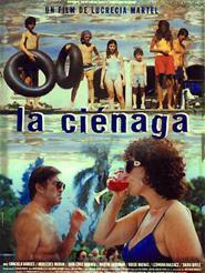 La Ciénaga | Martel, Lucrecia (Réalisateur)