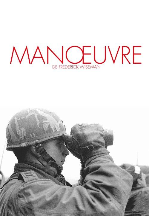 Manœuvre | Wiseman, Frederick (Réalisateur)