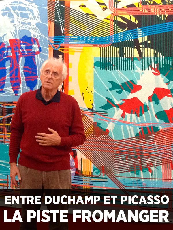 Entre Duchamp et Picasso, la piste Fromanger | July Et Daniel Ablin, Serge (Réalisateur)