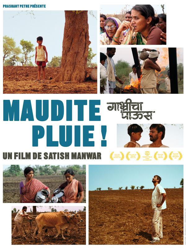 Maudite pluie ! | Manwar, Satish (Réalisateur)