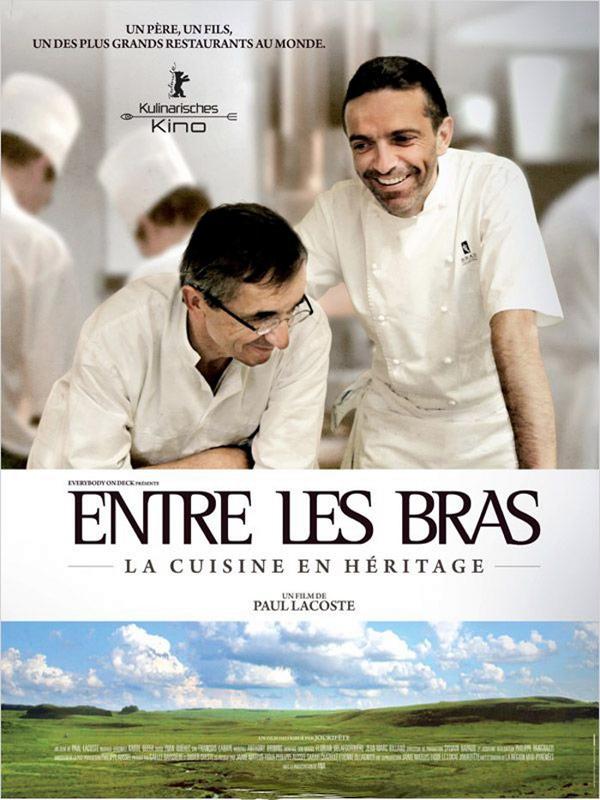 Entre les Bras : La Cuisine en héritage | Lacoste, Paul (Réalisateur)