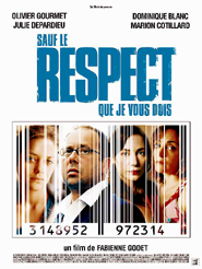 Sauf le respect que je vous dois | Godet, Fabienne (Réalisateur)