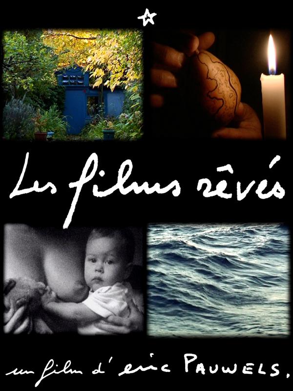 Les Films rêvés | Pauwels, Eric (Réalisateur)