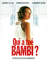 Qui a tué Bambi ? | Marchand, Gilles (Réalisateur)