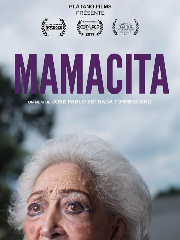 Mamacita | Estrada Torrescano, José Pablo (Réalisateur)
