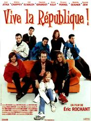 Vive la république ! | Rochant, Eric (Réalisateur)