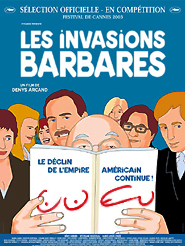 Les Invasions barbares | Arcand, Denys (Réalisateur)