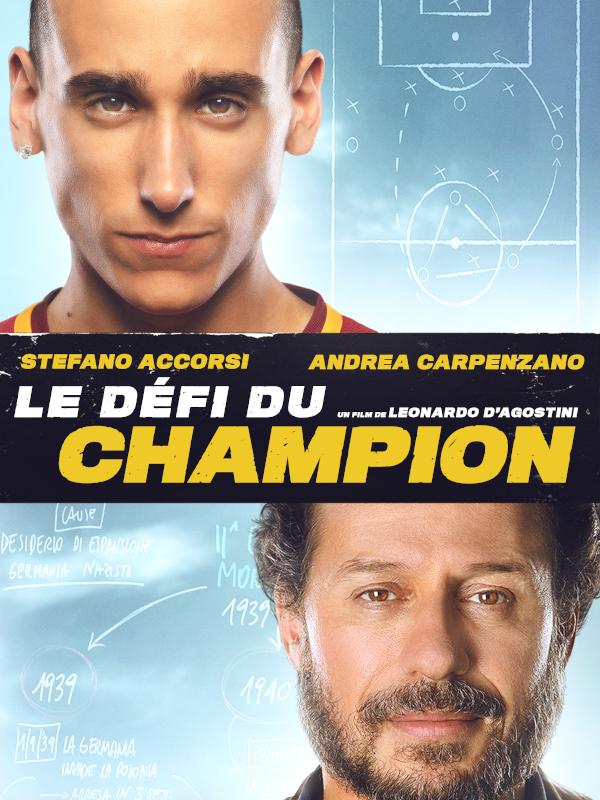 Le Défi du champion | D'Agostini, Leonardo (Réalisateur)