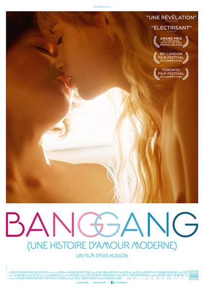 Bang Gang (une histoire d'amour moderne) | Husson, Eva (Réalisateur)