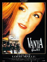 Vanya, 42ème rue | Malle, Louis (Réalisateur)
