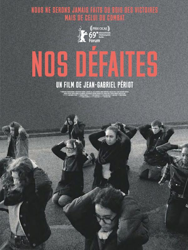 Nos défaites | Périot, Jean-Gabriel (Réalisateur)