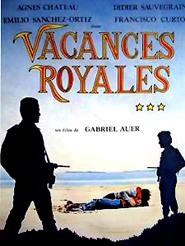 Vacances royales | Auer, Gabriel (Réalisateur)