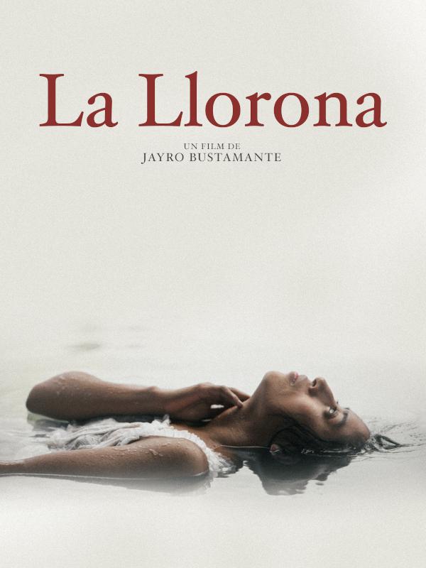 La Llorona | Bustamante, Jayro (Réalisateur)