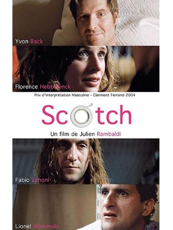 Scotch | Rambaldi, Julien (Réalisateur)