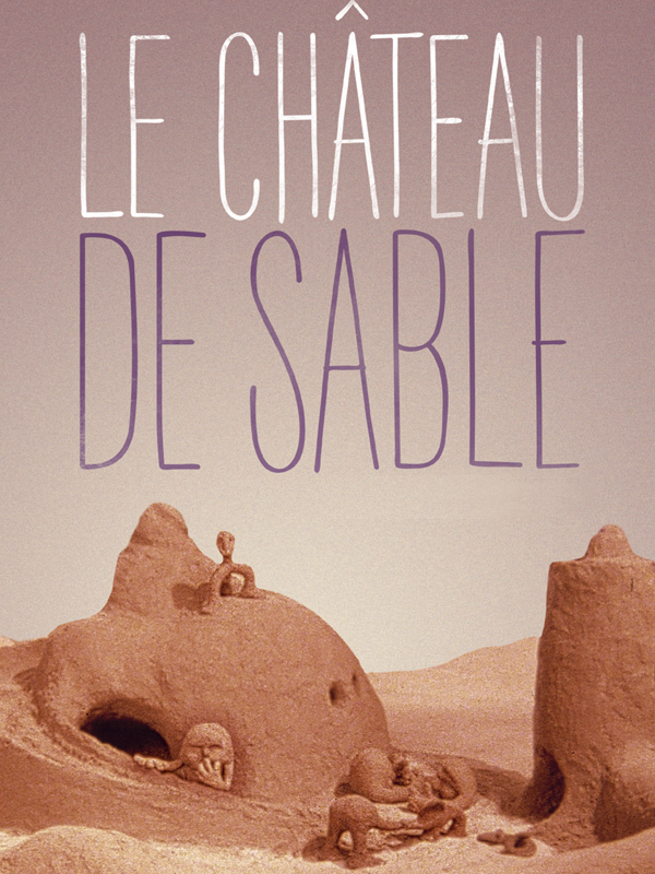 Le Château de sable | Hoedeman, Co (Réalisateur)