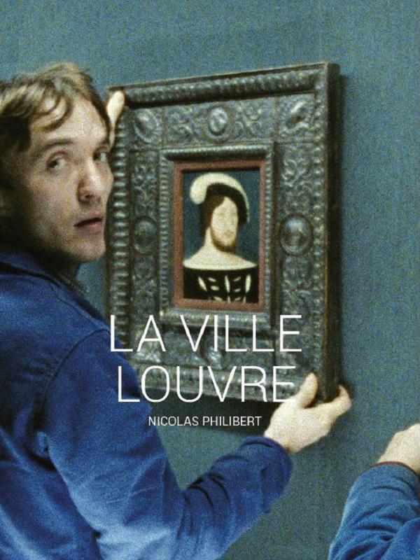 La Ville Louvre | Philibert, Nicolas (Réalisateur)