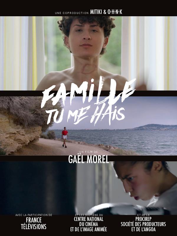 Famille tu me hais | Morel, Gaël (Réalisateur)