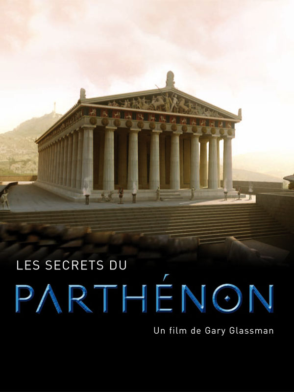 Les Secrets du Parthénon | Glassman, Gary (Réalisateur)