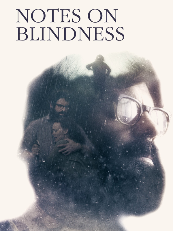 Notes on Blindness | Middleton, Peter (Réalisateur)