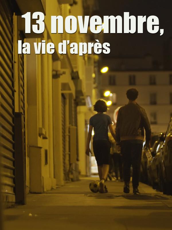 13 novembre, la vie d'après | Lemaire, Olivier (Réalisateur)