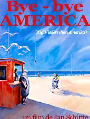 Bye bye America | Schütte, Jan (Réalisateur)
