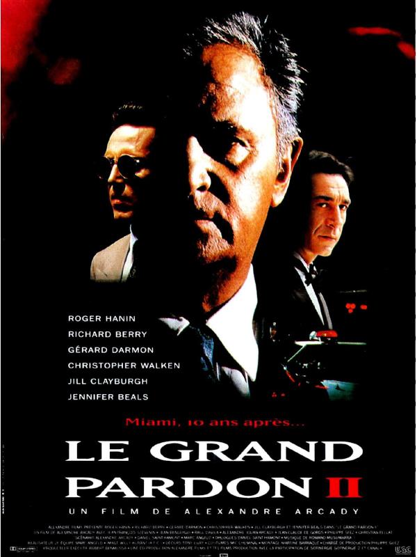 Le Grand Pardon II | Arcady, Alexandre (Réalisateur)