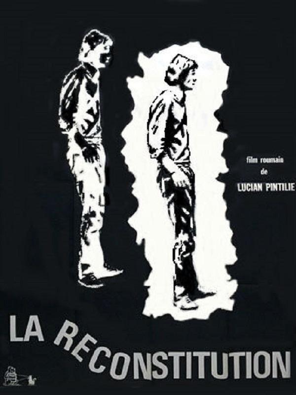 La Reconstitution | Pintilie, Lucian (Réalisateur)