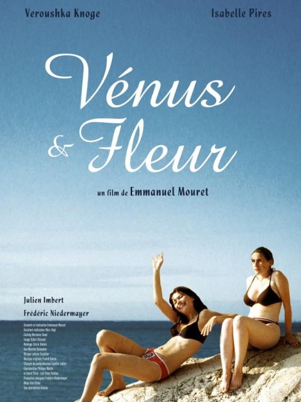 Vénus et Fleur | Mouret, Emmanuel (Réalisateur)
