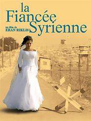 La Fiancée syrienne | Riklis, Eran (Réalisateur)