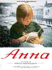 Anna | Mikhalkov, Nikita (Réalisateur)