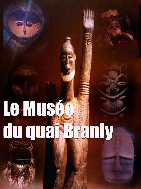 Le Musée du quai Branly | Seligmann, Guy (Réalisateur)