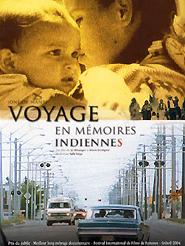 Voyage en mémoires indiennes | Buttignol, Doris (Réalisateur)