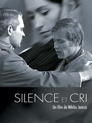 Silence et cri | Jancsó, Miklós (Réalisateur)